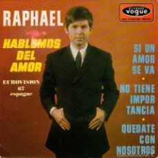 Discos de vinilo: RAPHAEL - EP VINILO 7'' - EDITADO EN FRANCIA - EUROVISION 1967 - HABLEMOS DEL AMOR + 3 - VOGUE 1967. Lote 57302106