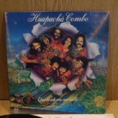Discos de vinilo: HUAPACHÀ COMBO. QUE BORDE ERA MI VALLE. LP-GATEFOLD / BELTER -1982. MBC. ***/***. Lote 57306872