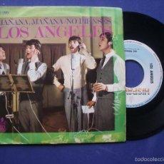Discos de vinilo: LOS ANGELES - MAÑANA, MAÑANA / NO PIENSES . SINGLE 1968. Lote 57307333