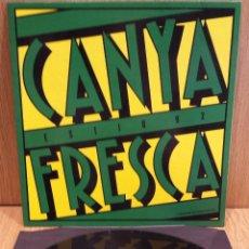 Discos de vinilo: CARME CANELA / PERE GÓMEZ. CANYA FRESCA ( LA TRINCA ) MAXI SINGLE / BLANCO Y NEGRO-92 / LUJO.*****. Lote 57309470