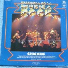Discos de vinilo: CHICAGO,HISTORIA DE LA MUSICA ROCK VOL.28. Lote 57317336