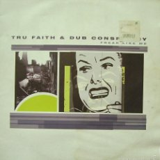 Discos de vinilo: TRU FAITH & DUB CONSPIRACY-FREAK LIKE ME MAXI SINGLE VINILO 2000 SPAIN. Lote 57319827