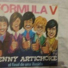 Discos de vinilo: FORMULA V -JENNY ARTICHOKE / EL FINAL DE UNA ILUSIÓN. Lote 57319930