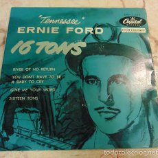 Disques de vinyle: TENNESSEE - ERNIE FORD - SIXTEEN TONS / RIVER OF NO RETURN + 2 - EP.. Lote 105709450