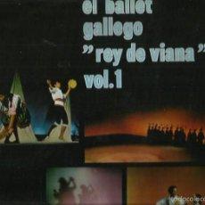 Discos de vinilo: EL BALLET GALLEGO REY DE VIANA VOL 1 LP SELLO MOVIE PLAY AÑO 1970. Lote 57332537
