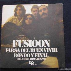 Discos de vinilo: FUSIOON // FARSA DEL BUEN VIVIR - RONDO Y FINAL . Lote 57341775