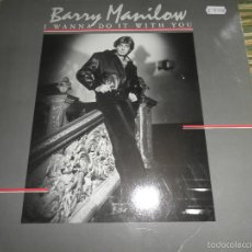 Discos de vinilo: BARRY MANILOW - I WANNA DO IT WITH YOU LP - ORIGINAL ALEMAN - ARISTA 1982 - MUY NUEVO (5).. Lote 57341957