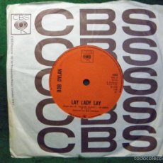 Discos de vinilo: BOB DYLAN - LAY LADY LAY / PEGGY DAY SINGLE 1969 UK. Lote 57342483