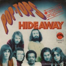 Discos de vinilo: POP TOPS - HIDEAWAY - R@RE SPANISH FREAKBEAT SINGLE 45 SPAIN 1972. Lote 57348478