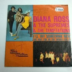 Discos de vinilo: DIANA ROSS AND THE SUPREMES AND THE TEMPTATIONS.I'LL TRY SOMETHING NEW.SINGLE.ESPAÑA 1969.MOTOWN.. Lote 57351360
