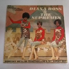 Discos de vinilo: DIANA ROSS AND THE SUPREMES.SOMEDAY WE'LL BE TOGETHER.SINGLE.ESPAÑA 1969.MOTOWN.. Lote 57351391