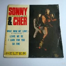 Discos de vinilo: SONNY AND CHER.WHAT NOW MY LOVE.EP.ESPAÑA 1966.BELTER.. Lote 57351539