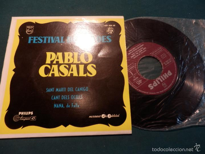 PABLO CASALS (PAU CASALS) FESTIVAL DE PRADES (SANT MARTÍ DEL CANIGO+CANT DELS OCELLS+NANA, DE FALLA (Música - Discos - Singles Vinilo - Clásica, Ópera, Zarzuela y Marchas)