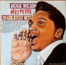 Discos de vinilo: JACKIE WILSON : REET PETITE - 20 GREATEST HITS [NLD 1987] LP/COMP. Lote 55031526