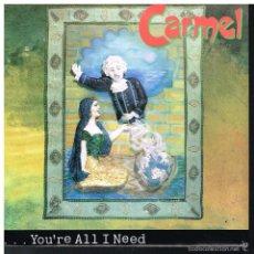 Discos de vinilo: CARMEL - YOU´RE ALL I NEED / DESDEMONA - SINGLE 1992. Lote 57368691
