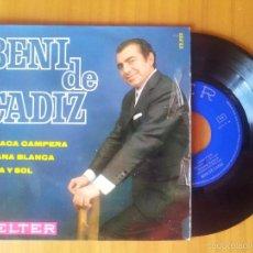 Discos de vinilo: BENI DE CADIZ - MI JACA CAMPERA /GITANA BLANCA /LUNA Y SOL **** EP BELTER DE 1968. Lote 57370510
