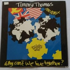 Discos de vinilo - TIMMY THOMAS - WHY CAN'T WE LIVE TOGETHER (1990) / WHY CAN'T WE LIVE TOGETHER (1972) (EDIC. UK 1990) - 57374934