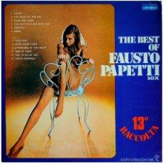 Discos de vinilo: FAUSTO PAPETTI - 13A RACCOLTA - THE BEST OF FAUSTO PAPETTI - LP SPAIN 1972 - PALOBAL LP-10.274. Lote 57380091
