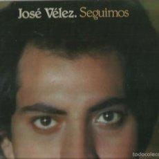 Discos de vinilo: JOSÉ VÉLEZ. LP VINILO.PORTADA DOBLE CON LETRA DE CANCIONES. SELLO COLUMBIA. AÑO 1978. Lote 57380243