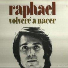Discos de vinilo: RAPHAEL. LP VINILO.. SELLO HISPA VOX. AÑO 1972.EDITADO EN ESPAÑA. Lote 57381150