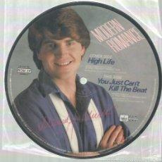 Discos de vinilo: MODERN ROMANCE SINGLE PUCTURE DISC EDITADO EN INGLATERRA. Lote 57383121
