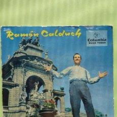 Discos de vinilo: RAMON CALDUCH, EP, CALLE OSCURA + 3 TEMAS , AÑO 1959 - SINGLE VINILO. Lote 57386894