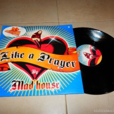 Discos de vinilo: LIKE A PRAYER BY MAD HOUSE HIT MIX VALE MUSIC EP DISCO DANCE HOUSE TECHNO VS. Lote 88828154