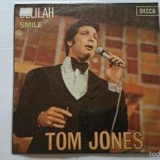 Discos de vinilo: TOM JONES - DELILAH / SMILE (1967). Lote 57392592