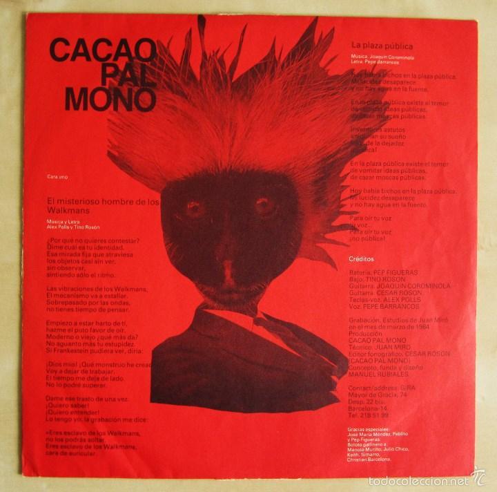Discos de vinilo: CACAO PAL MONO - SI EXISTE EL COLOR... - MINI LP DEBUT VINILO ROJO ORIGINAL 1984 EDICION GIRA - Foto 6 - 57401358
