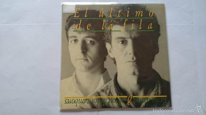EL ULTIMO DE LA FILA - YA NO DANZO AL SON DE LOS TAMBORES / OTRO VERANO / VAMOS (EP 1988) (Música - Discos de Vinilo - EPs - Grupos Españoles de los 70 y 80)