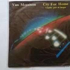 Discos de vinilo: VAN MORRISON - CRY FOR HOME (LLANTO POR EL HOGAR) / IRISH HEARTBEAT (1983). Lote 57406533