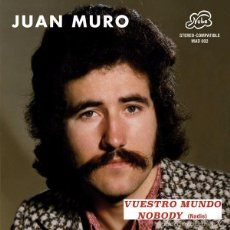 Discos de vinil: JUAN MURO -VUESTRO MUNDO/NOBODY (MADMUA, MAD002, 7'', SINGLE, LTD, NUM, RE, RM, 2016). Lote 119715752