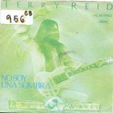 Discos de vinilo: TERRY REID / NO SOY UNA SOMBRA / WALK AWAY RENE (SINGLE PROMO 1979). Lote 57412617