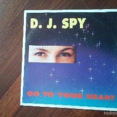 Discos de vinilo: D.J SPY-GO TO YOUR HEART.MAXI. Lote 57412878