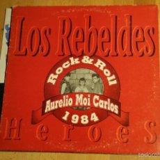 Discos de vinilo: LOS REBELDES. HEROES. Lote 57419910