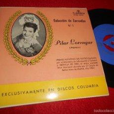 Discos de vinilo: PILAR LORENGAR SELECCION DE ZARZUELAS N1 DUO DEL ABANICO/MI CARIÑO +2 EP 195? COLUMBIA ESPAÑA SPAIN. Lote 57421780