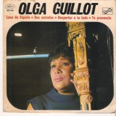 Discos de vinilo: EP OLGA GUILLOT - LUNA DE ESPAÑA - DOS ESTROFAS- DESPERTAR A TU LADO - TU PRESENCIA. Lote 57427658