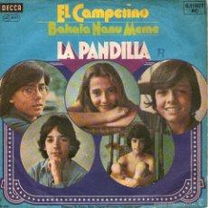 Discos de vinilo: LA PANDILLA - RARO SINGLE 7'' - EDITADO EN ALEMANIA - EL CAMPESINO + BAKALA NANU MEME - DECCA 1976. Lote 57431314