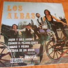 Discos de vinilo: LOS ALBAS - AMOR Y SOLO AMOR/ CAMINO Y PIEDRA + 2 - EP 1971 CIRCULO DE LECTORES. Lote 57437222