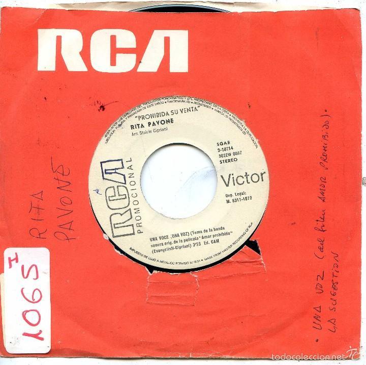 RITA PAVONE / UNA VOCE (BANDA SONORA AMOR PROHIBIDO) / LA SUGGESTIONE (SINGLE PROMO 1972) (Música - Discos - Singles Vinilo - Canción Francesa e Italiana)