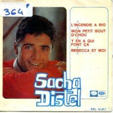 Discos de vinilo: SACHA DISTEL / L'INCENDIE A RIO / REBECCA ET MOI + 2 (EP 1966). Lote 57442845
