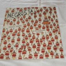 Discos de vinilo: NEGROS S.A. (ALASKA) (ANA CURRA) (LOS NIKIS) MXSG (1983) SABANA, SABANA / EL DR. LIVINGDTONE,SUPONG. Lote 57446300