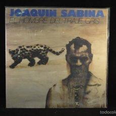 Discos de vinilo: JOAQUIN SABINA - EL HOMBRE DEL TRAJE GRIS - LP. Lote 57471629