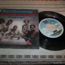 Discos de vinilo: HOT CHOCOLATE - A CHILD´S PRAYER - LA ORACION DE UN NIÑO. Lote 57472274