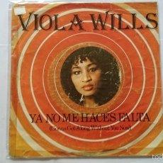 Discos de vinilo: VIOLA WILLS - GONNA GET ALONG WITHOUT YOU NOW (YA NO ME HACES FALTA) / YOUR LOVE (1979). Lote 57472338