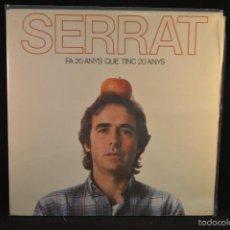 Discos de vinilo: JOAN MANUEL SERRAT - FA 20 ANYS QUE TINC 20 ANYS - LP. Lote 57473437
