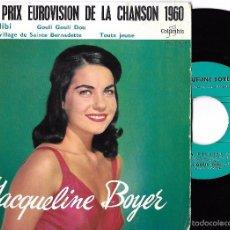 Discos de vinilo: JACQUELINE BOYER: EUROVISIÓN 1.960: TOM PILLIBI / GOULI GOULI DOU / LE VILLAGE DE SAINTE BERNADETTE. Lote 57474188