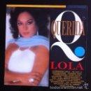 Discos de vinilo: LOLA FLORES - CON JULIO IGLESIAS, ROCÍO JURADO, LOLITA, CELIA CRUZ, EL PUMA... . Lote 89014196