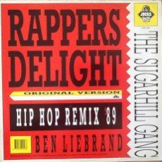 THE SUGARHILL GANG : RAPPERS DELIGHT (Original + Ben Liebrand Remix) [EEC 1989]