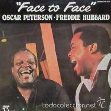 Discos de vinilo: OSCAR PETERSON FREDDIE HUBBARD - FACE TO FACE. Lote 57487081